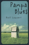 Lappert, Rolf: Pampa Blues. München: Hanser 2012